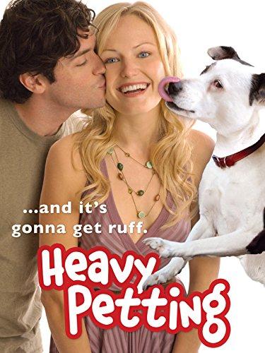 Heavy Petting - Auf den Hund gekommen Film