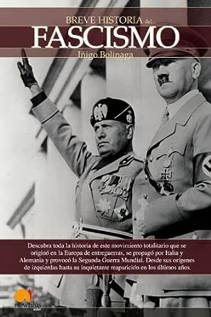 Breve historia del Fascismo eBook: Bolinaga, Iñigo: Amazon.es: Tienda Kindle