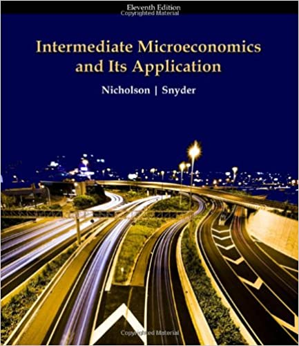 Intermediate microeconomics and its application 11th edition intermediate microeconomics and its application 11th edition 11th edition by walter nicholson fandeluxe Image collections