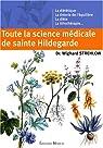 Toute la science médicale de sainte Hildegarde par Strehlow