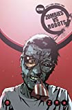 img - for Zombies vs Robots Volume 2: War! 'Bots book / textbook / text book