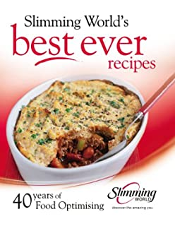 Slimming world free foods 120 guilt free recipes for healthy best ever recipes 40 years of food optimising forumfinder Choice Image