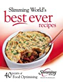 img - for Best Ever Recipes: 40 Years of Food Optimising book / textbook / text book