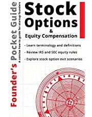 Founder's Pocket Guide: Stock Options and Equity Compensation