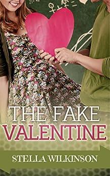 The Fake Valentine: Spring Romance (Four Seasons Set Book 2) by [Wilkinson, Stella]