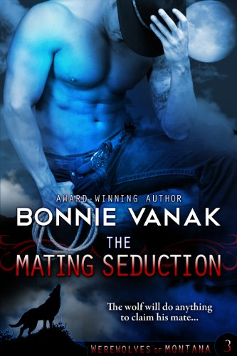 The Mating Seduction: Werewolves of Montana Book 3 cover