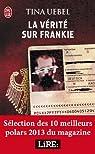 La vérité sur Frankie par Uebel