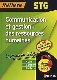 Communication et gestion des ressources humaines STG - n°90 par Annie Dubos