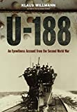 U-188: A German Submariner's Account of the War at Sea 1941-1945