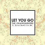 Let You Go (Radio Edit) [feat. Great Good Fine Ok]