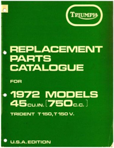 99-0955 1972 Triumph T150 V Trident Replacement Parts Manual