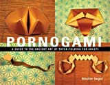 Pornogami: A Guide to the Ancient Art of