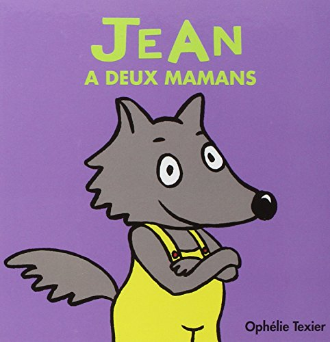 Jean a deux mamans (French Edition)