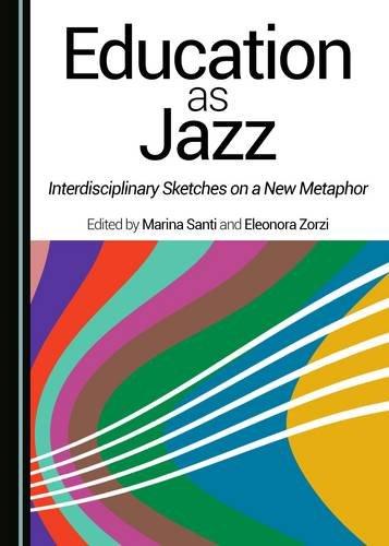 Read Online Education as Jazz PDF