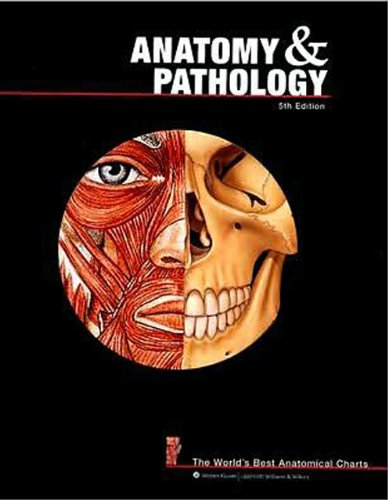Anatomy and Pathology: The World's Best Anatomical Charts (The World's Best Anatomical Chart Series) ()