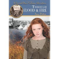 Through Flood and Fire: A Second Barr Colony Adventure