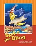 Spike the Dhog, Anne Gifford, 1484162900