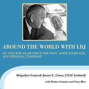 Around the World with LBJ Audiobook