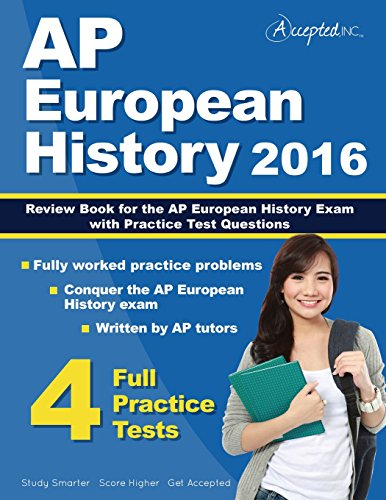 AP European History 2016: Review Book for AP European History Exam with Practice Test Questions AP European History Study Guide Team