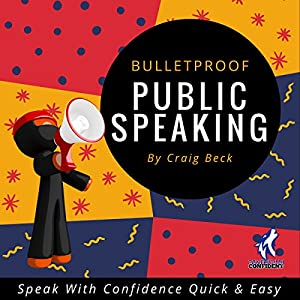 Bulletproof Public Speaking Audiobook