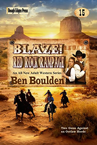 Blaze! Red Rock Rampage (Blaze! Western Series Book 15)