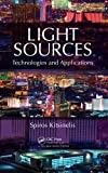 Light Sources, Georges Zissis and Spyridon Kitsinelis, 1439820791