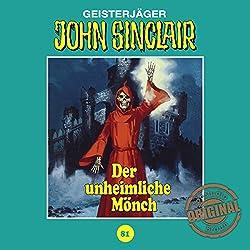 Der unheimliche Mönch (John Sinclair - Tonstudio Braun Klassiker 81)
