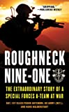 Front cover for the book Roughneck Nine-One: The Extraordinary Story of a Special Forces A-team at War by Frank Antenori