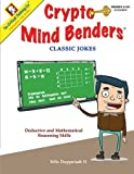 Crypto Mind Benders: Classic Jokes, Grades 3-12+