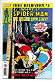 #5: True Believers What If Spider-Man Rescued Gwen Stacy #1 (Marvel, 2018) NM