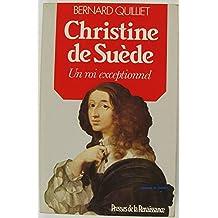 Christine de Suède, un roi exceptionnel