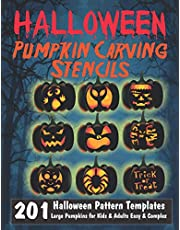 Halloween Pumpkin Carving Stencils | 201 Halloween Pattern Templates | Large Pumpkins for Kids & Adults Easy & Complex: Spooky, Scary, Simple & Silly Halloween Carving Stencils Home Decor Halloween Activity Book
