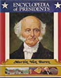 img - for Martin Van Buren, Eighth President of the United States (Encyclopedia of Presidents) book / textbook / text book