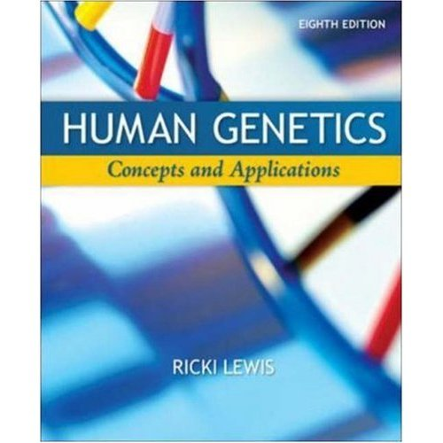 Read Online By Ricki Lewis - Human Genetics: Concepts and Applications: 8th (eigth) Edition ebook