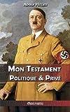 Mon Testament Politique & Prive