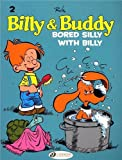 Billy & Buddy - tome 2 Bored Silly with Billy (02)