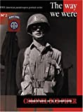 COLONEL BOB PIPER : The Way We Were (WWII American Paratroopers Portrait Series #2)