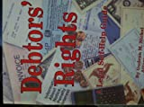 Debtors' Rights, a Legal Self-Help Guide, Nickel, Gundrun Maria, 1572480238