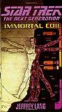 Immortal Coil (Star Trek Next Generation (Numbered))