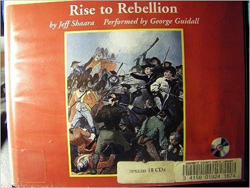 Rise To Rebellion Unabridged Audio Cds Jeff Shaara Amazon Books
