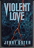 Violent Love, Jerry Oster, 0553071270