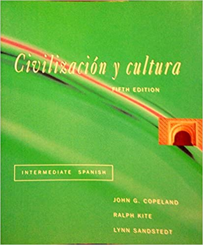 Civilizacion Y Cultura: Intermediate Spanish (Spanish Edition) (Spanish) 5th Edition