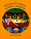 Historias de mujeres grandes y Chiquitas, Sonia Rivera-Valdes, 0972561102
