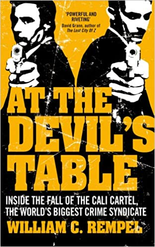 At The Devils Table: Inside the fall of the Cali cartel ...