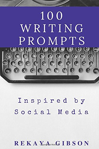 Read Online 100 Writing Prompts Inspired by Social Media PDF