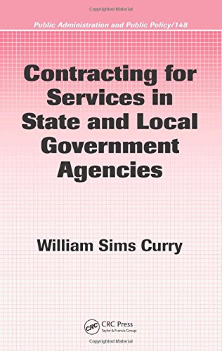 Contracting For Services In State And Local Government Agencies  Public Administration And Public Policy