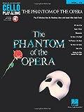 The Phantom of the Opera: Cello Play-Along Volume 10 Bk/Online Audio