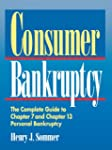 Consumer Bankruptcy: The Complete Gui...