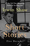 A wide-ranging fictional portrait of life in postwar America by an acclaimed New Yorker short story writer and #1 New York Times–bestselling novelist.       Irwin Shaw was a star of the New Yorker's fiction pages in the 1930s and '40s. His pr...