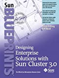 img - for Designing Solutions with Sun Cluster 3.0 (Sun Blueprints) by Richard Elling (2001-12-05) book / textbook / text book
